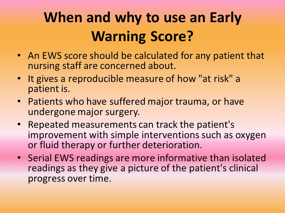When and why to use an Early Warning Score.