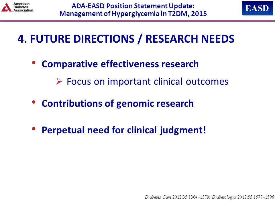 4. FUTURE DIRECTIONS / RESEARCH NEEDS Comparative effectiveness research  Focus on important clinical outcomes Contributions of genomic research Perp