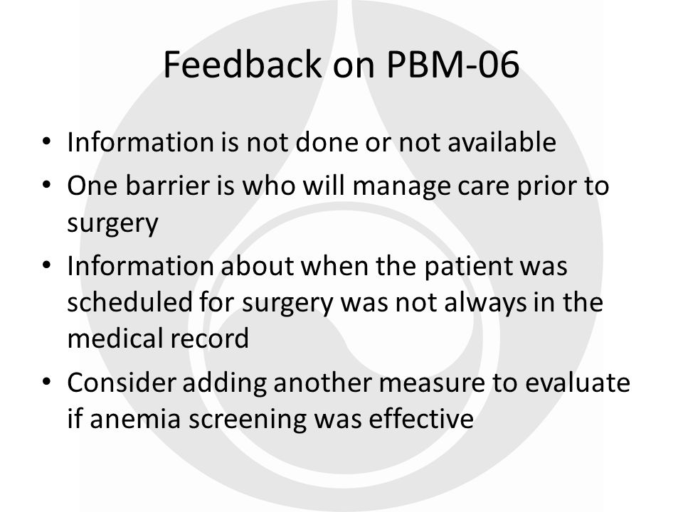Information is not done or not available One barrier is who will manage care prior to surgery Information about when the patient was scheduled for sur