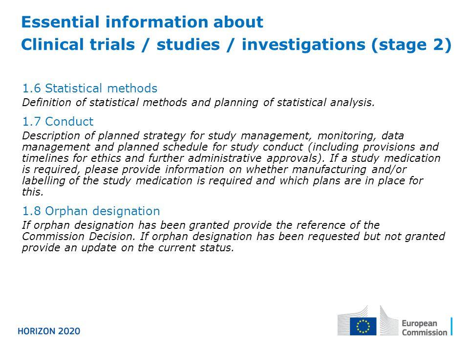 1.6Statistical methods Definition of statistical methods and planning of statistical analysis.