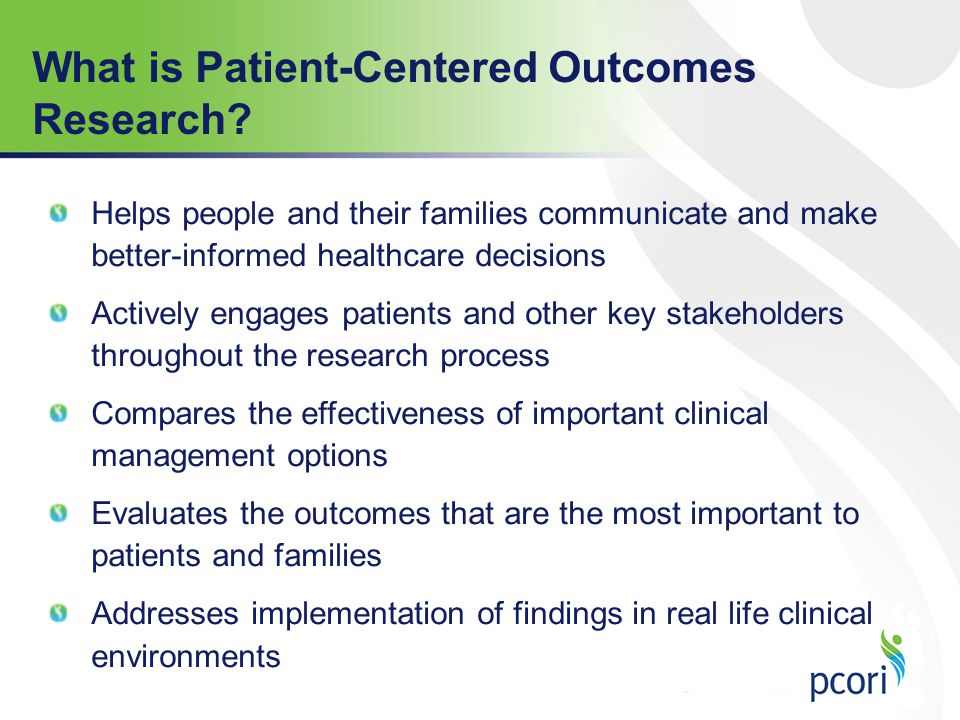 Engagement Rubric PCORI has developed a four-part Engagement Rubric to provide guidance to applicants, merit reviewers, awardees, and engagement/ program officers regarding engagement in the conduct of research Planning the Study: How patient and stakeholder partners will participate in study planning and design Conducting the Study: How patient and stakeholder partners will participate in the study conduct Disseminating the Study Results: How patient and stakeholder partners will be involved in plans to disseminate study findings, and ensure that findings are communicated in understandable, usable ways PCOR Engagement Principles: Reciprocal Relationships; Co-learning; Partnership; Trust, Transparency, Honesty
