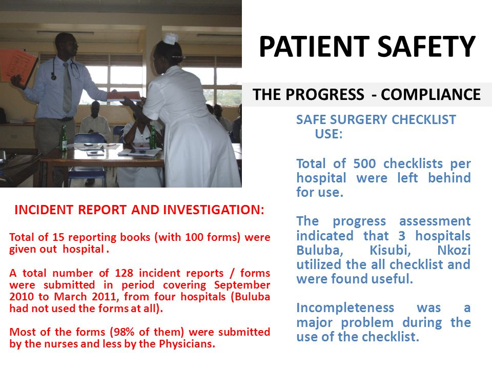 THE PROGRESS - COMPLIANCE SAFE SURGERY CHECKLIST USE: Total of 500 checklists per hospital were left behind for use.