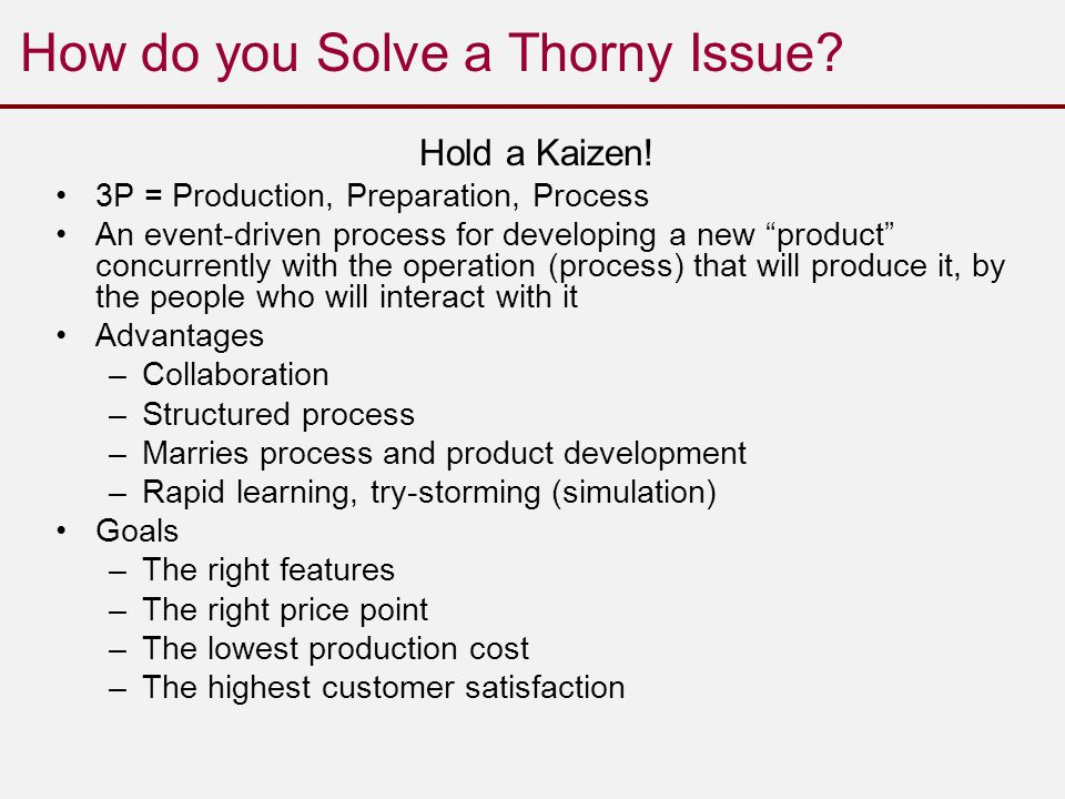 How do you Solve a Thorny Issue. Hold a Kaizen.