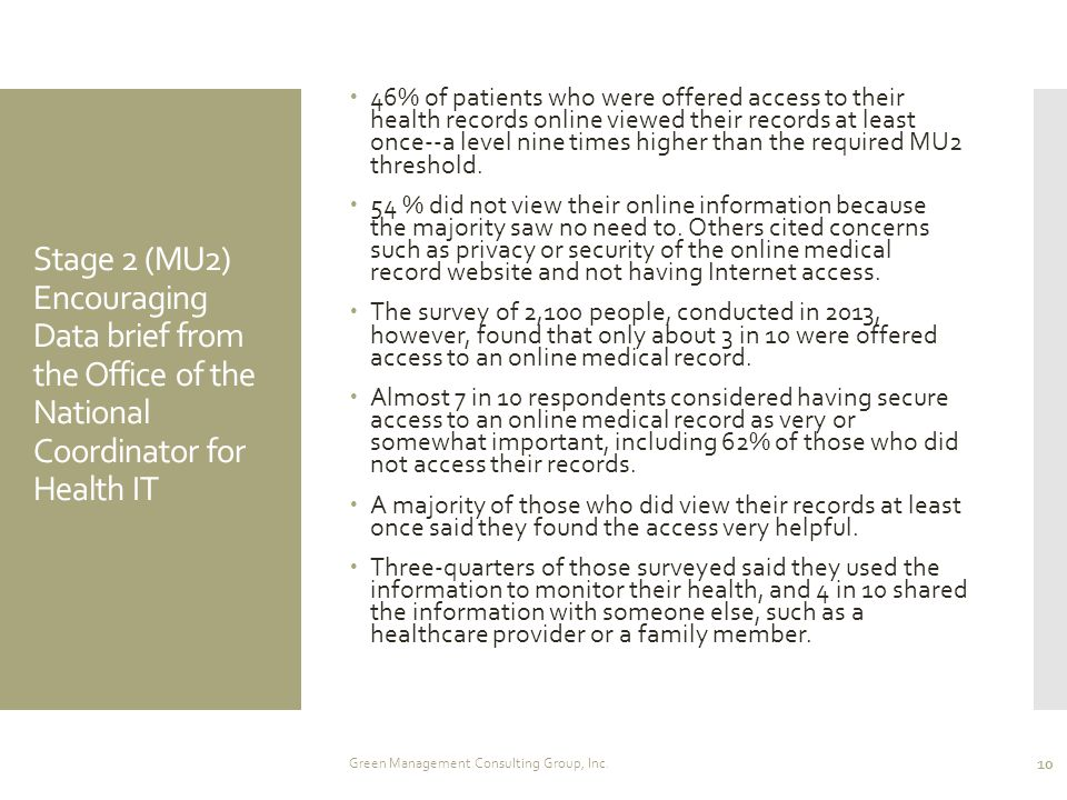 Stage 2 (MU2) Encouraging Data brief from the Office of the National Coordinator for Health IT  46% of patients who were offered access to their heal