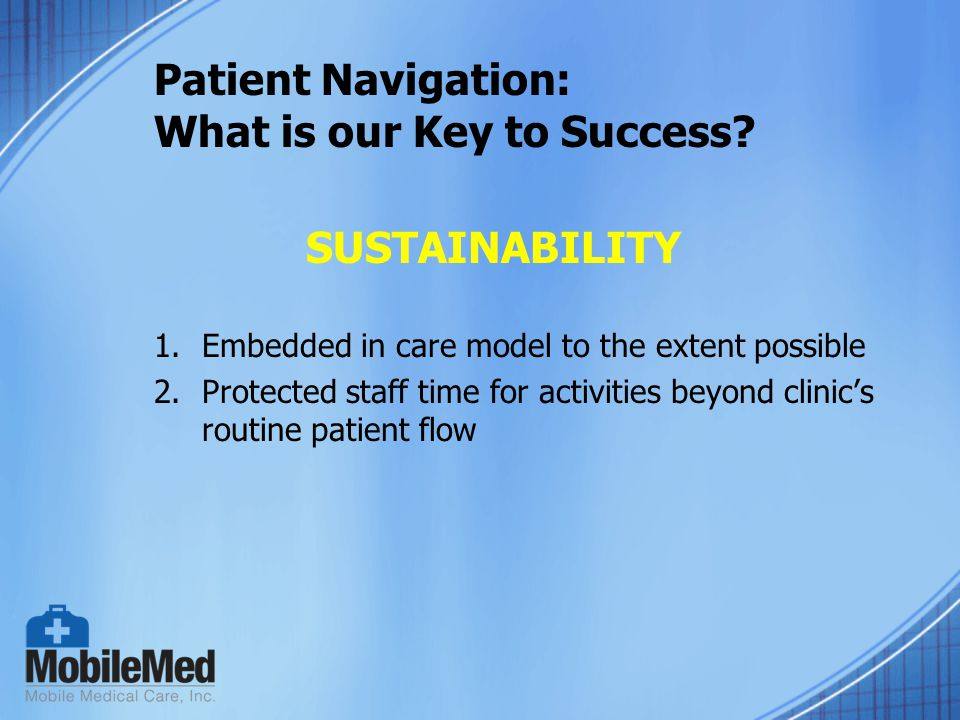Patient Navigation: What is our Key to Success.