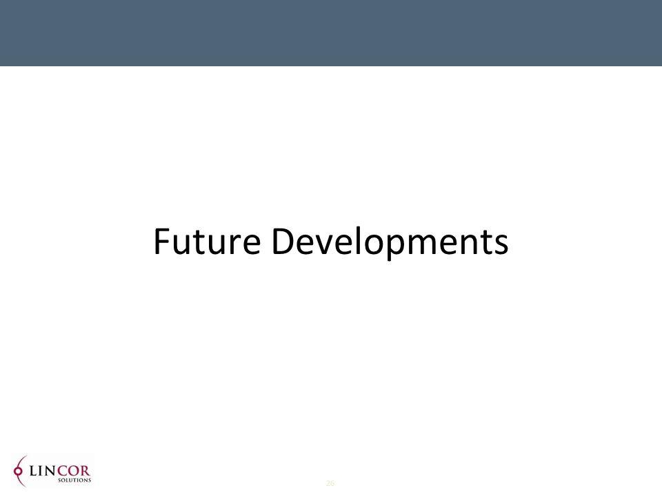26 Future Developments