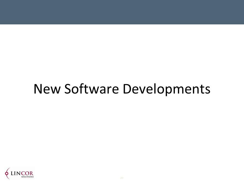 29 New Software Developments