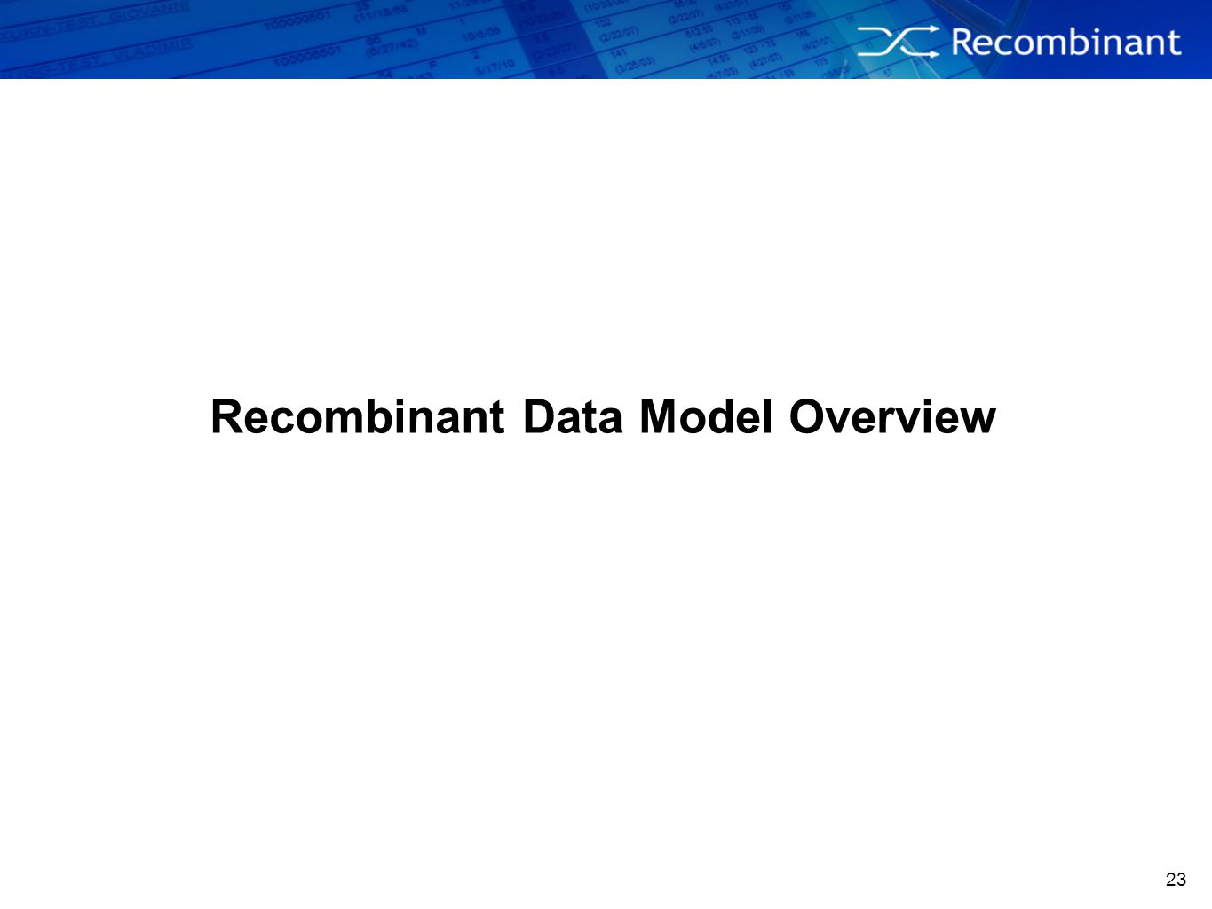 23 Recombinant Data Model Overview