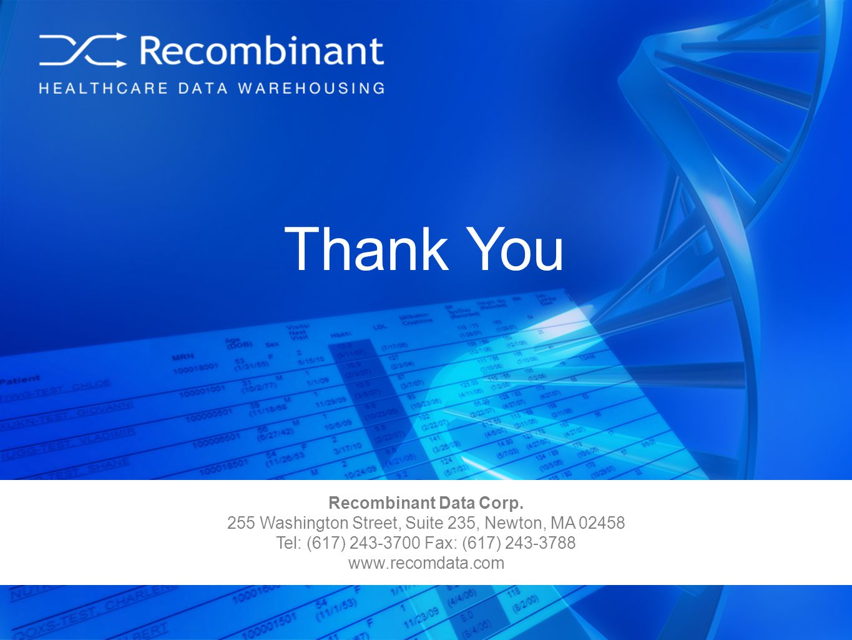 37 Thank You Recombinant Data Corp. 255 Washington Street, Suite 235, Newton, MA 02458 Tel: (617) 243-3700 Fax: (617) 243-3788 www.recomdata.com