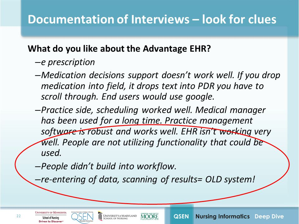22 Documentation of Interviews – look for clues What do you like about the Advantage EHR.