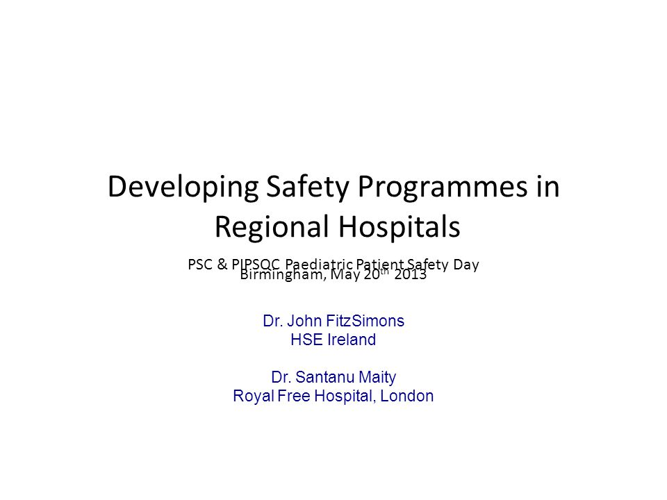 NPSA Safety incident reports (Children Vs Adults) ProblemChildrenAdults Medication19%9% Treatment/procedure problem 14%7% Device problem6%3% Consent issue7%4% Patient accident13%41%