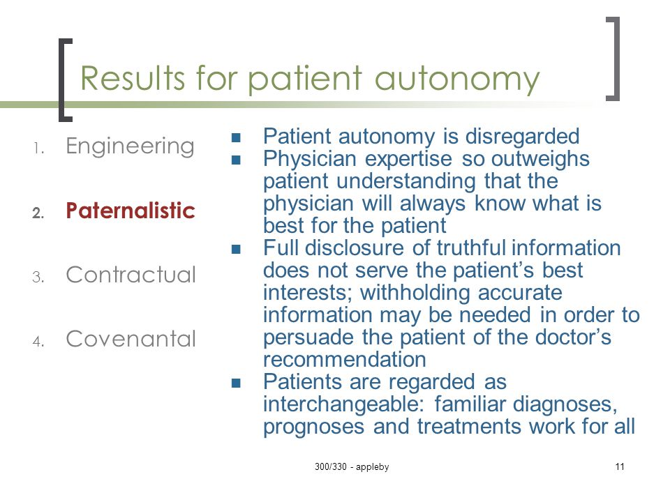 Results for patient autonomy 1. Engineering 2. Paternalistic 3.