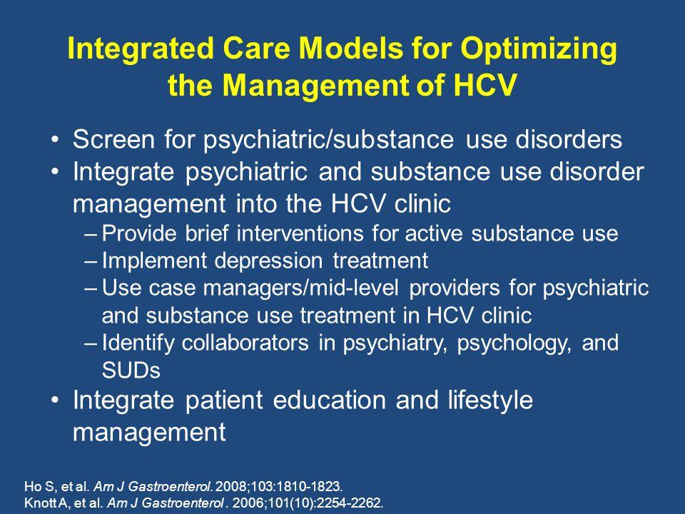 Integrated Care Models for Optimizing the Management of HCV Ho S, et al.