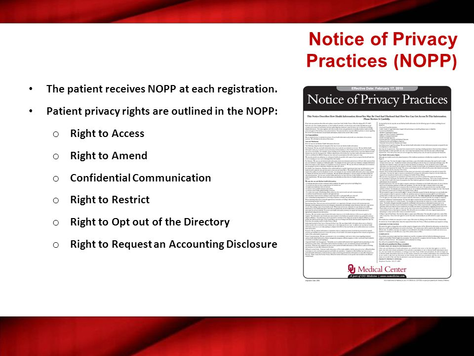 Right to Privacy Restrictions Patients have the right to request a privacy restriction of their PHI NEVER agree to a restriction that a patient may request.