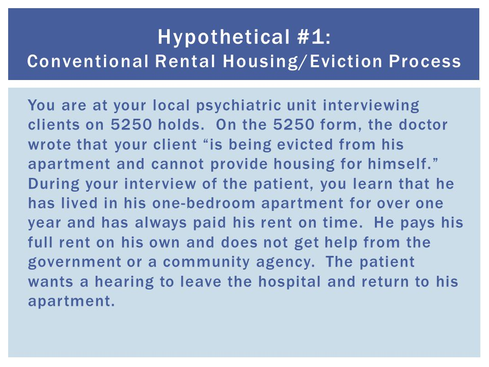  Has the patient received an eviction notice.