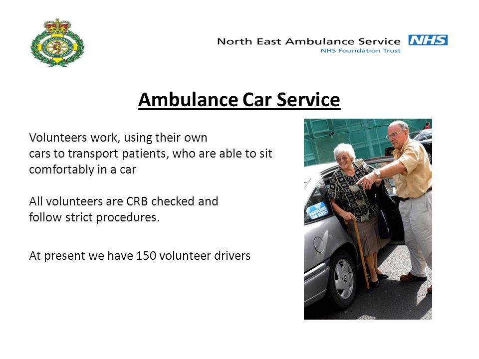 Our Staff Trained in – First Aid – Patient Moving and Handling techniques – Driving skills All crews are capable of dealing with patients who require oxygen therapy en route