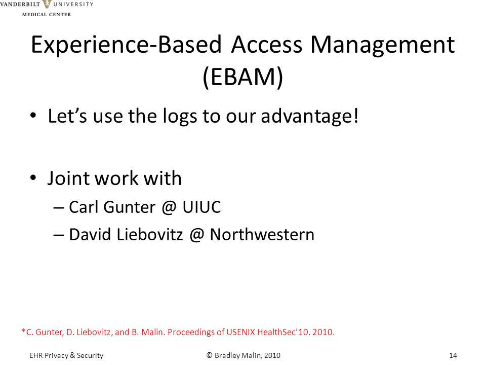 Experience-Based Access Management (EBAM) Let's use the logs to our advantage.