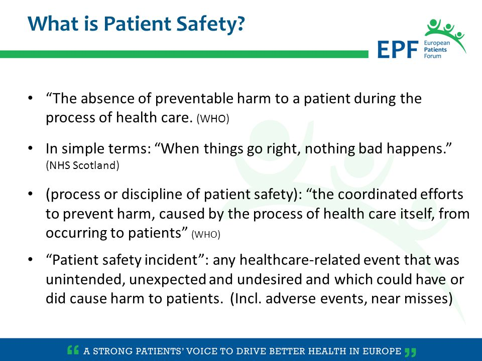 Some terminology (ii) Harm : a patient's health or quality of life is negatively affected by any aspect of their interaction with health care.