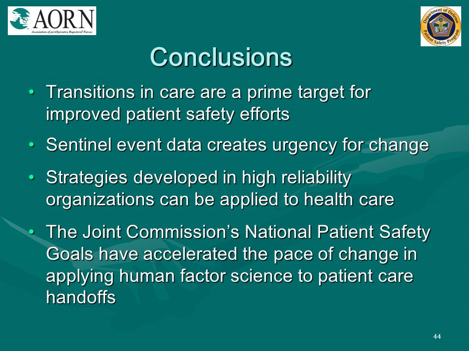 44 Conclusions Transitions in care are a prime target for improved patient safety effortsTransitions in care are a prime target for improved patient s