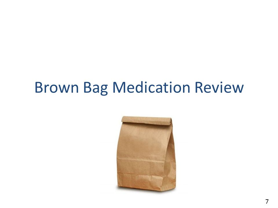 Brown Bag Medication Review 7