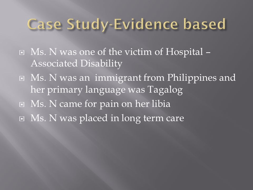  Ms. N was one of the victim of Hospital – Associated Disability  Ms.