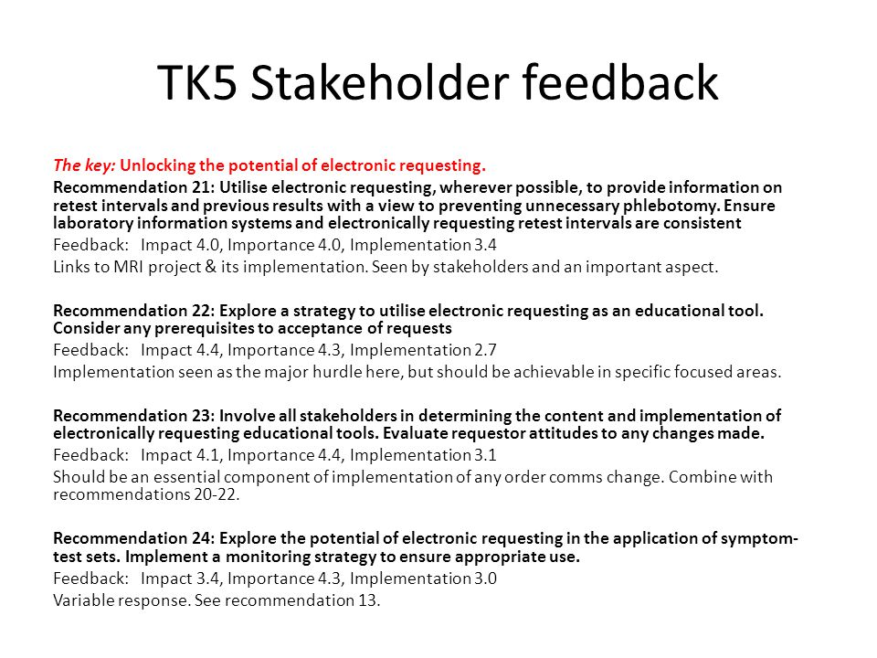 TK6 Stakeholder feedback Does it make a difference: Assessing the impact of interventions.