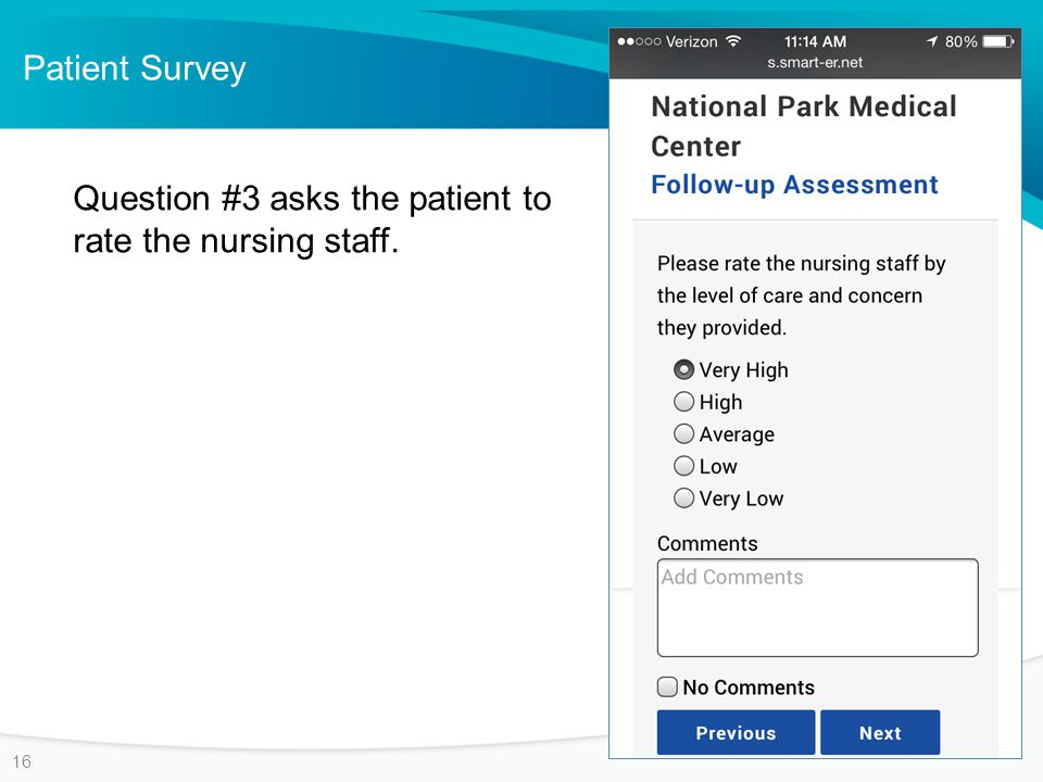 Patient Survey 16 Question #3 asks the patient to rate the nursing staff.
