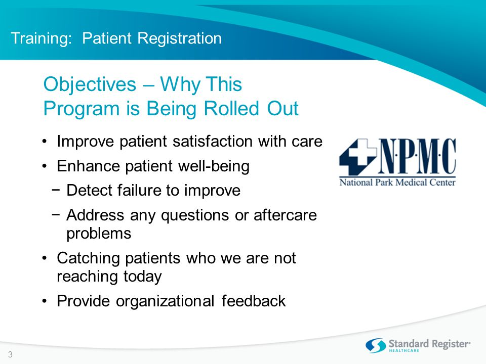 Patient Survey 14 If the patient reports having a question, they receive a pop-up instruction to call their doctor for answers.