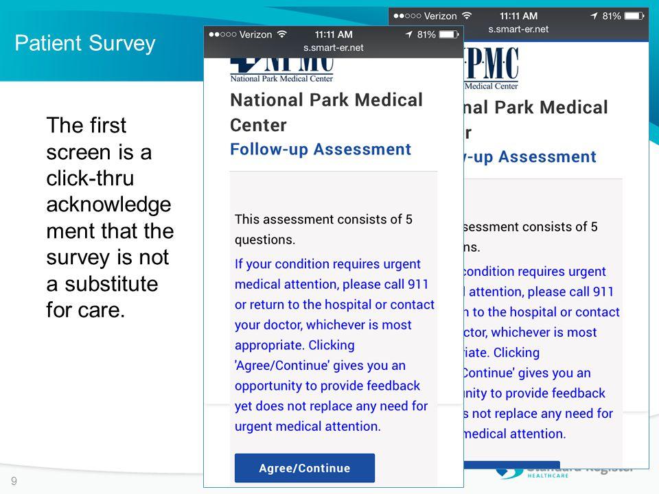 Patient Survey 20 Patient can add comments as appropriate.