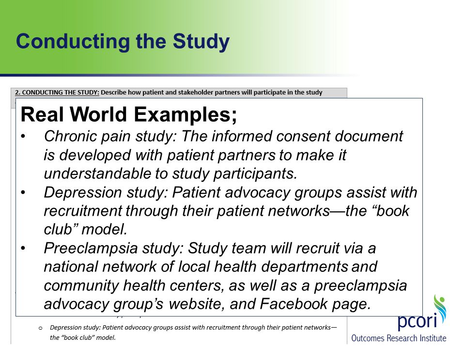 Conducting the Study Real World Examples; Chronic pain study: The informed consent document is developed with patient partners to make it understandable to study participants.