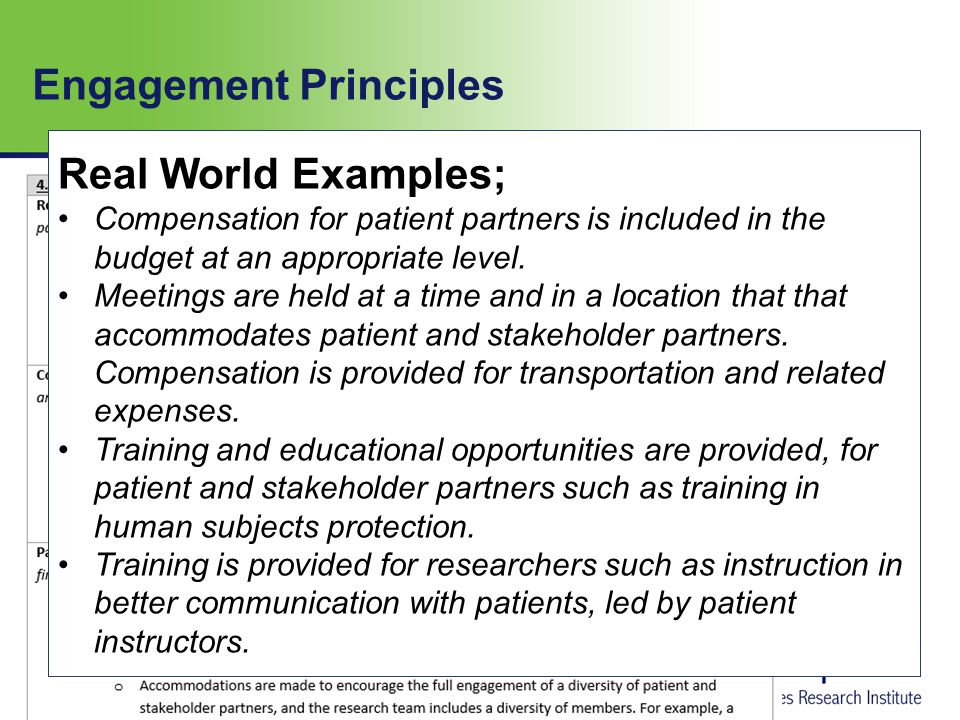Engagement Principles Real World Examples; Compensation for patient partners is included in the budget at an appropriate level.