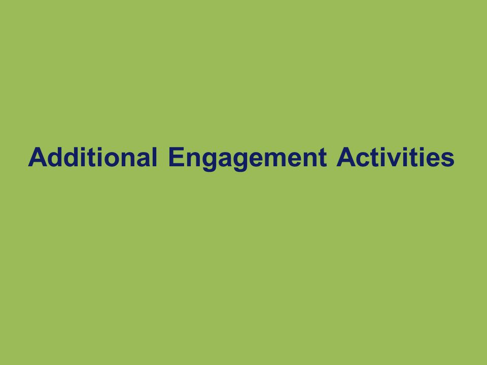 Additional Engagement Activities