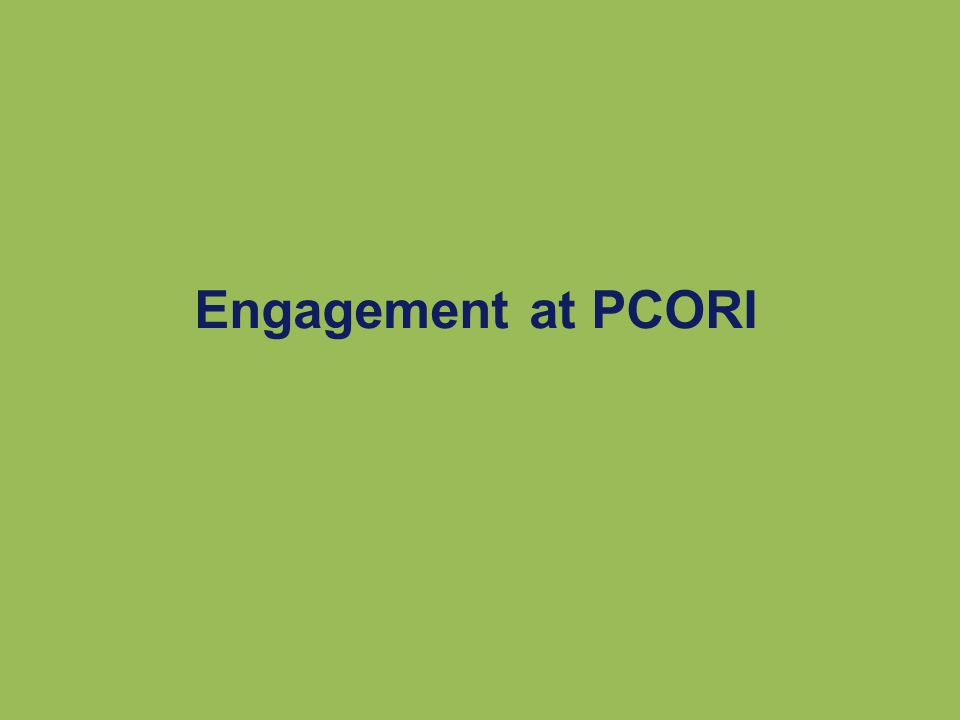 Engagement at PCORI
