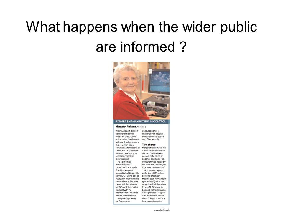 What happens when the wider public are informed