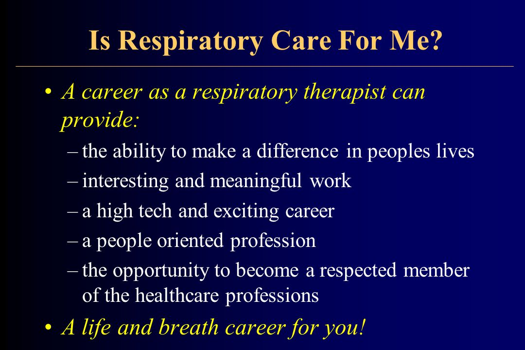 Is Respiratory Care For Me.