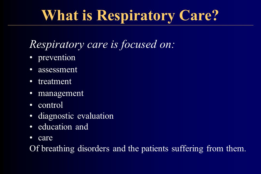 What is Respiratory Care.