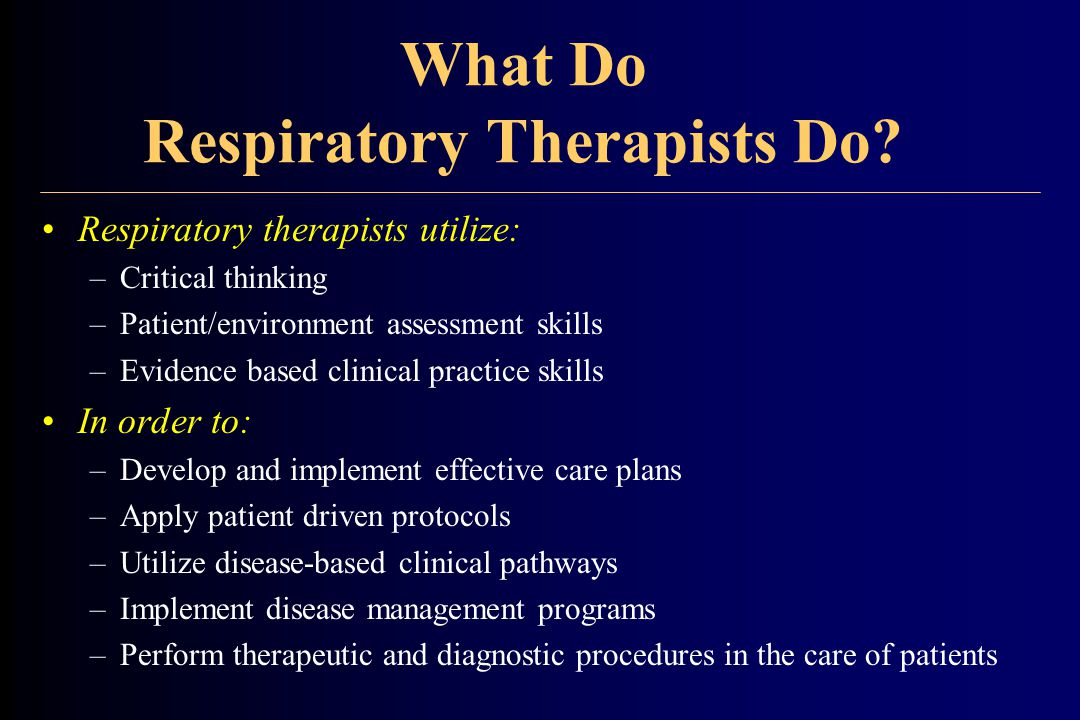 What Do Respiratory Therapists Do.