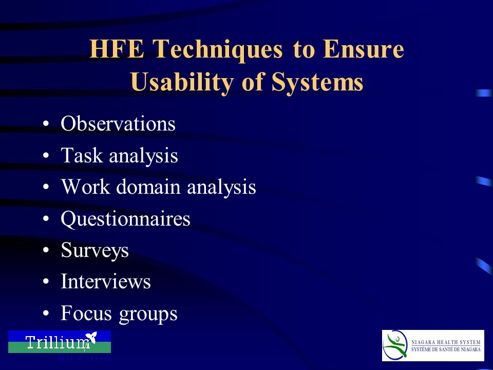 HFE Techniques to Ensure Usability of Systems Heuristic evaluation –How does the system violate the HFE principles.