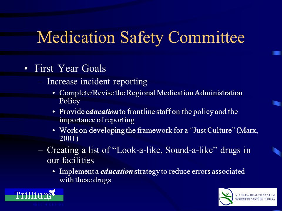 Medication Safety Committee Part of our Service Excellence Initiative –Reporting to the Inspiring Excellence Council Representatives from Risk Management, Pharmacy, Nursing, Human Resources and Finance