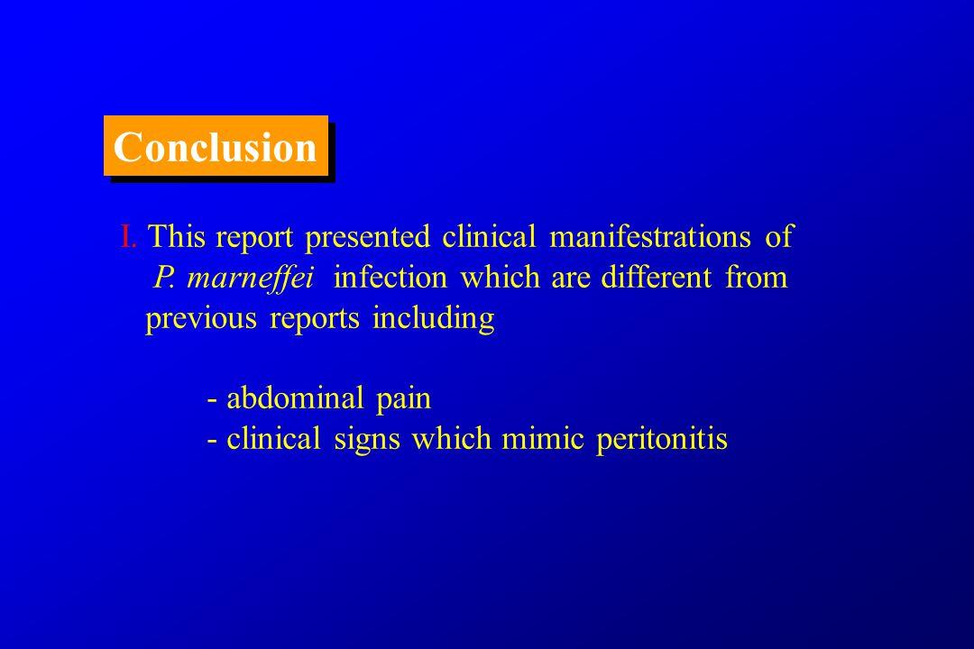 case 1 case 2case 3 mesentericP. marneffei P. marneffei not done LN biopsy BM smear P.