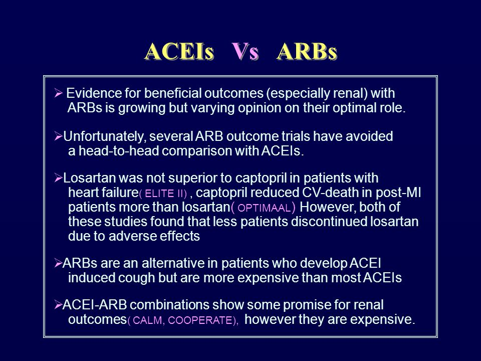  Evidence for beneficial outcomes (especially renal) with ARBs is growing but varying opinion on their optimal role.