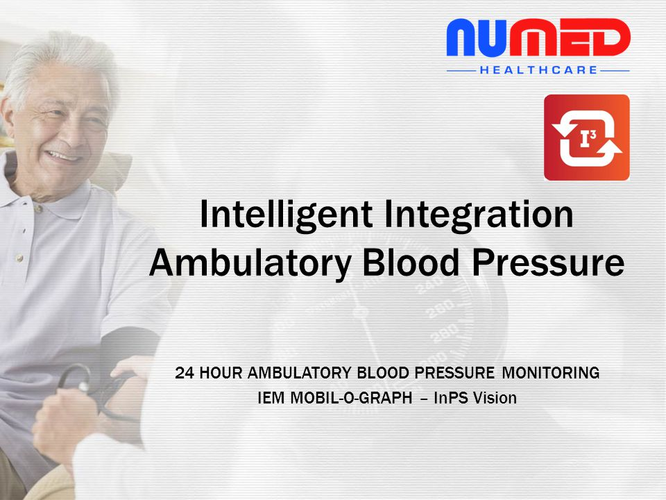 24 HOUR AMBULATORY BLOOD PRESSURE MONITORING IEM MOBIL-O-GRAPH –InPS Vision For more information contact us on 0114 243 3896 or visit www.numed.co.uk Intelligent Integration Ambulatory Blood Pressure