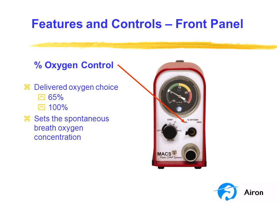 Clinical Issues Pediatric Support zMACS is safe for pediatric - adult patients zUse the lowest possible settings zMonitor closely for patient synchrony