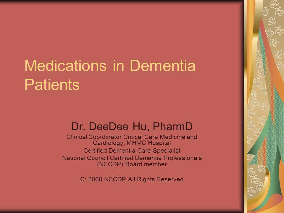 Medications in Dementia Patients Dr.