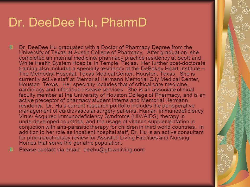 Dr. DeeDee Hu, PharmD Dr.