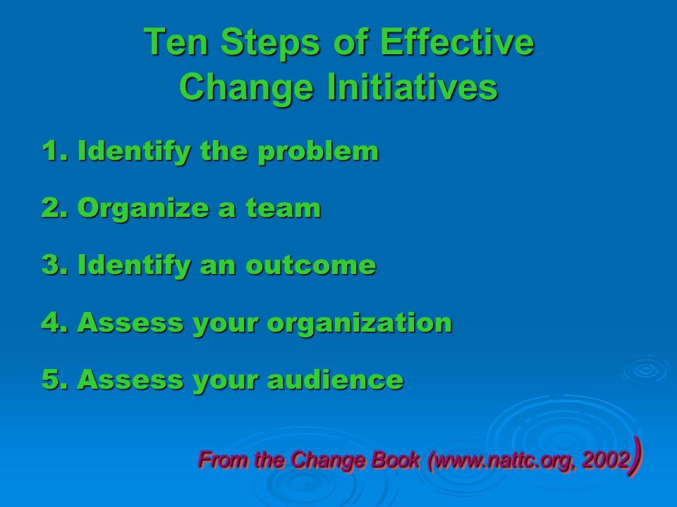 6.Identify the approach 7. Design action & maintenance plans 8.