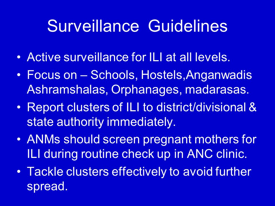 Surveillance Guidelines Active surveillance for ILI at all levels.