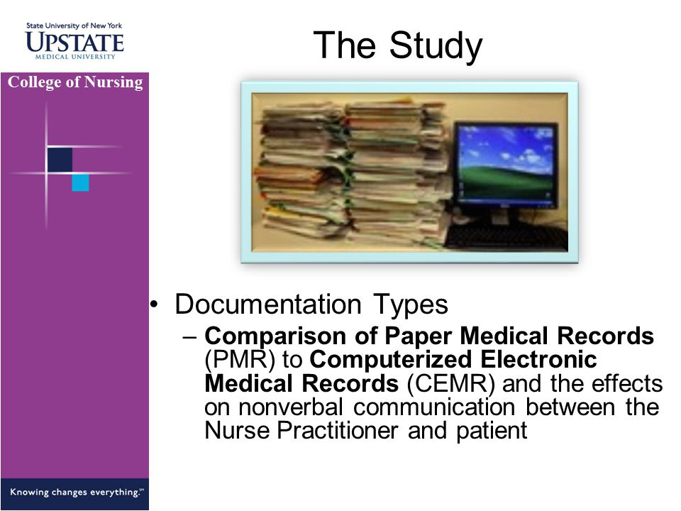 The Study Documentation Types –Comparison of Paper Medical Records (PMR) to Computerized Electronic Medical Records (CEMR) and the effects on nonverba