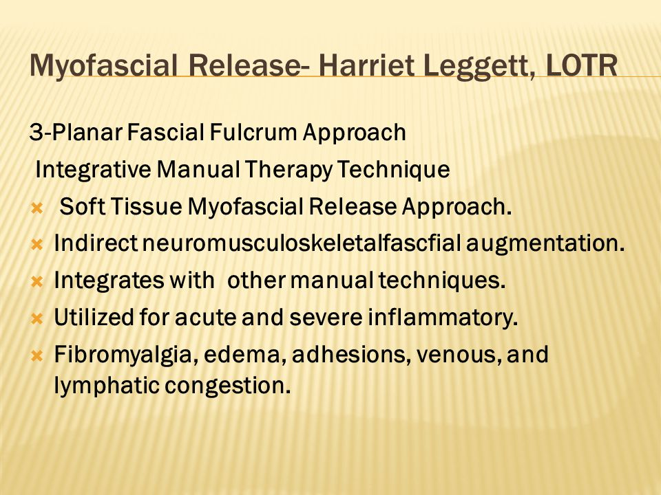 3-Planar Fascial Fulcrum Approach Integrative Manual Therapy Technique  Soft Tissue Myofascial Release Approach.