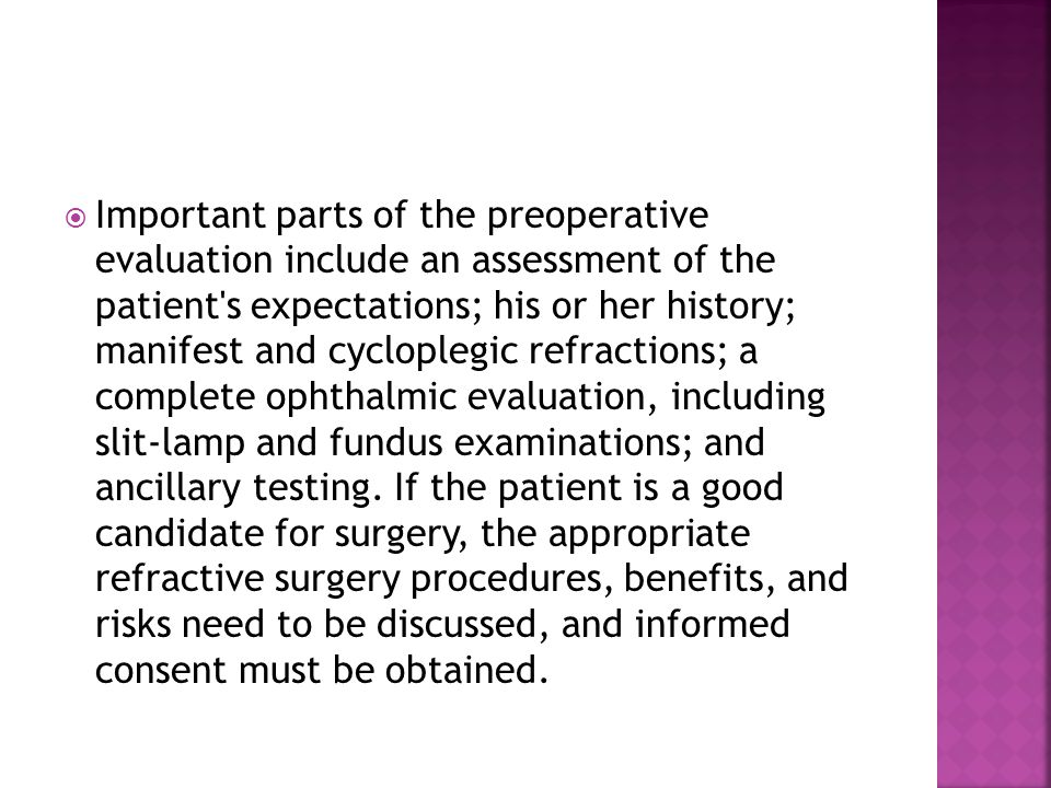  Postoperative keratometry for hyperopic patients is estimated by adding 100% of the refractive correction to the average preoperative keratometry reading.